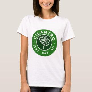 Camiseta Cilantro - apenas diga não