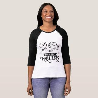 Camiseta Cinqüênta e para um fato fabuloso