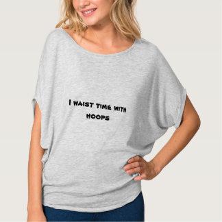 Camiseta Cintura seu tempo que hooping!