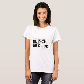 Camiseta CITAÇÕES: Euripides: Seja rico, seja pobre