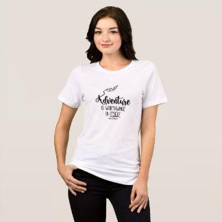 """Camiseta Citações inspiradores: A """"aventura é de valor """""""