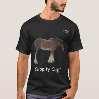 Camiseta Clippity Clop