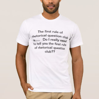 Camiseta Clube da pergunta retórica