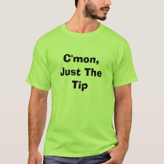 Camiseta C'mon, apenas a ponta