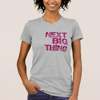 Camiseta Coisa grande seguinte T