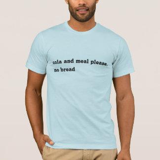 Camiseta cola e refeição por favor. nenhum pão
