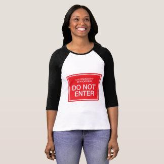 Camiseta Colonoscopia em andamento: Não entre