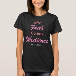 Camiseta Com fé vem a obediência