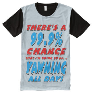 Camiseta Com Impressão Frontal Completa 99,9% BOCEJAR O DIA INTEIRO (preto)