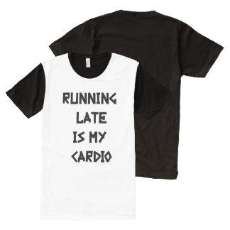 Camiseta Com Impressão Frontal Completa Funcionar tarde é meu cardio-