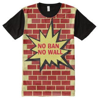 Camiseta Com Impressão Frontal Completa Nenhuma proibição nenhuma parede