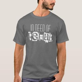 Camiseta Com necessidade da reabilitação