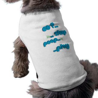 Camiseta Coma. a camisa do cachorrinho de .sleep. .poop. .p