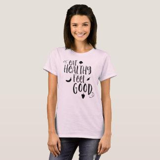 Camiseta Coma a sensação saudável boa