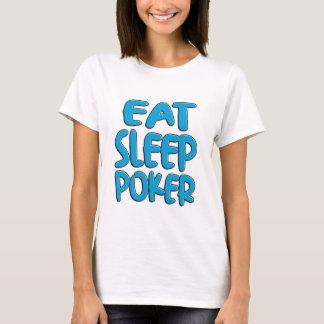 Camiseta Coma o póquer do sono