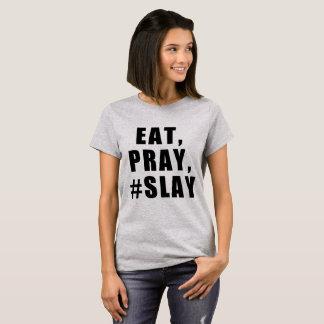 CAMISETA COMA, PRAY, #SLAY