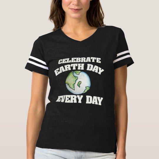 Camiseta Comemore o Dia da Terra cada dia