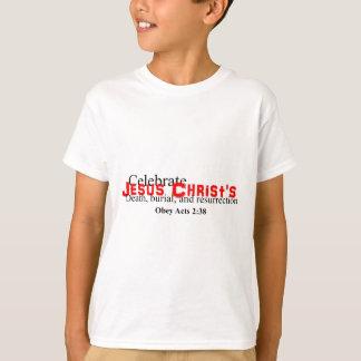 Camiseta Comemore seus morte, enterro, e ressurreição