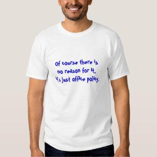 Camiseta cómico da política do escritório para o