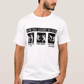 Camiseta Como perder um couro cru da bobina atrás de um