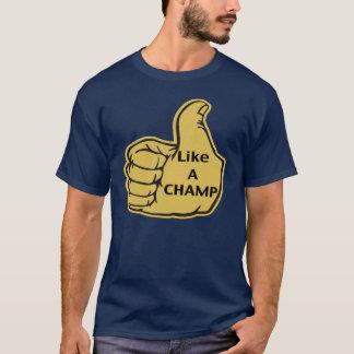 Camiseta Como um campeão!