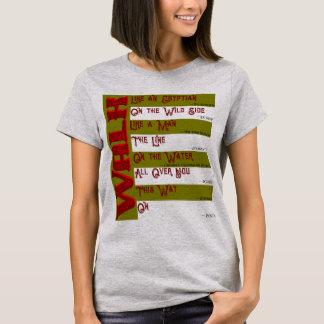 Camiseta Como você andará hoje? T-shirt das senhoras