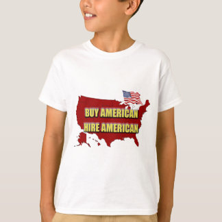 Camiseta Compre América!  Contrate América!