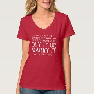 Camiseta compre-o ou case-o