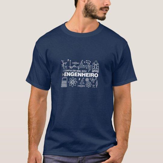 Camiseta Confia em Mim, Sou Engenheiro. Azul Marinho