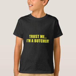 Camiseta Confie-me Im um carniceiro