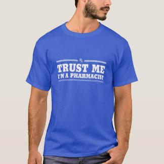 Camiseta Confie-me, mim são um farmacêutico
