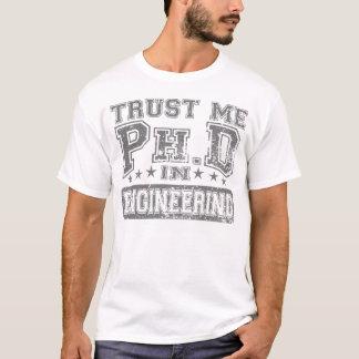 Camiseta Confie-me Ph.D na engenharia