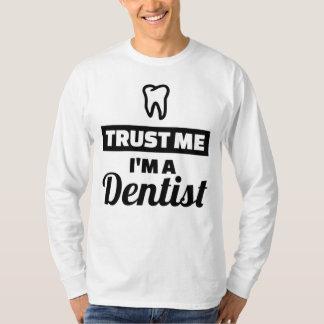 Camiseta Confie que eu mim é um dentista