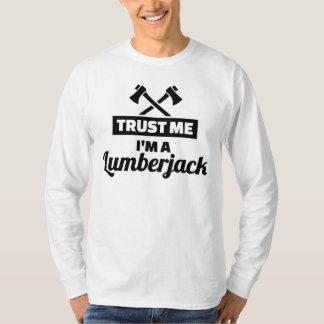Camiseta Confie que eu mim é um lenhador