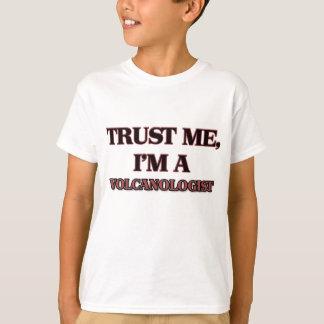 Camiseta Confie que eu mim é UM VOLCANOLOGIST