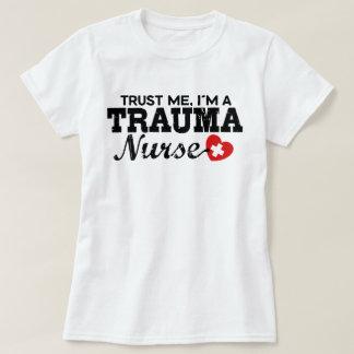 Camiseta Confie que eu mim é uma enfermeira do traumatismo