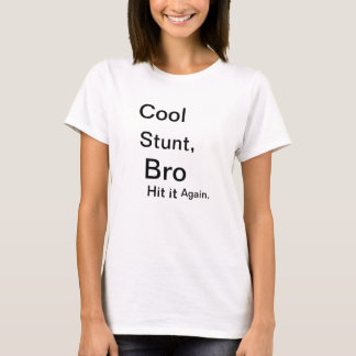 Camiseta Conluio legal, Bro
