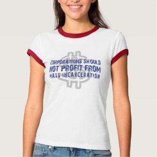 Camiseta Corpo. Não deve lucrar com a encarceração maciça