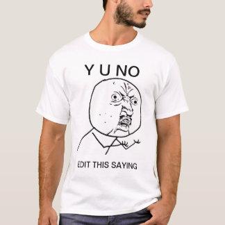 Camiseta costume y u nenhum meme cómico da raiva da cara