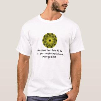 Camiseta Cotação inspirador inspirada de George Eliot