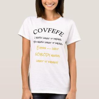 Camiseta Covfefe