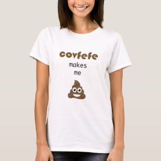 Camiseta Covfefe faz-me o tombadilho