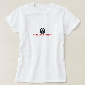 Camiseta Cozinheiro como um t-shirt haitiano