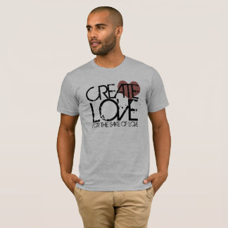 Camiseta Criar o amor para o amor