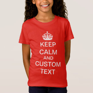 Camiseta Criar seus próprios mantêm a calma e continuam o