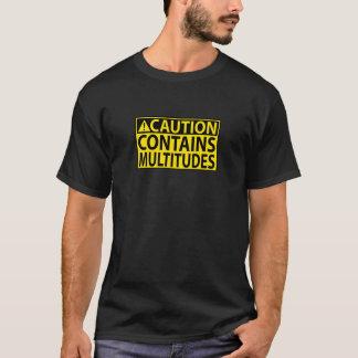 Camiseta Cuidado: Contem multidões
