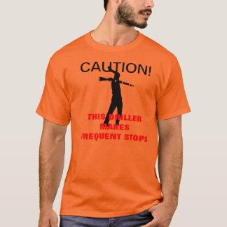Camiseta CUIDADO! Este perfurador faz paradas freqüentes!