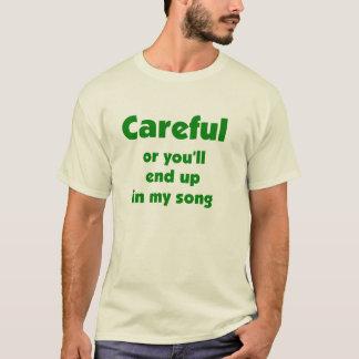 Camiseta Cuidadoso! T