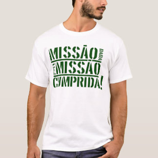 Camiseta Cumprida do missão do é do dada de Missão