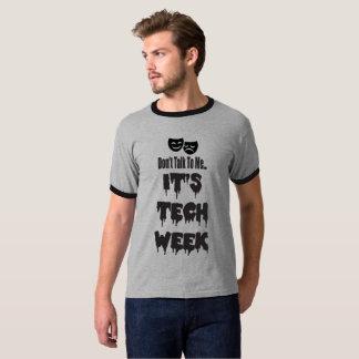 """Camiseta Da """"T da semana tecnologia"""""""